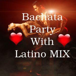 100% Bachata Party with Hot Latino Mix ♫♫♫