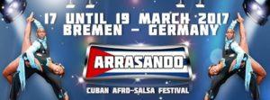 ▒░░★Arrasando Cuban Afro-Salsa Festival 2017★▒░▒ @ Bremen City