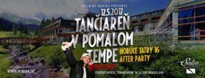 Tančiereň v pomalom tempe s Afterparty Horúce Tatry 16 @ Salsa by Norika