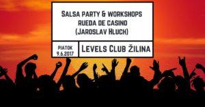 Salsa party & workshopy Rueda de Casino s Jarom Hluchom @ Levels club Žilina