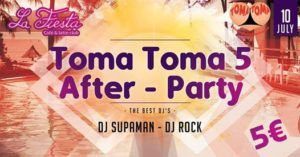 Toma Toma 1st After Party Ever! @ La Fiesta