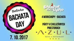 Baťovka bachata day 2017 @ AZUL Hotel & Restaurant