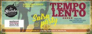 TEMPO LENTO - salsa pre každého (DJ IKO) @ La Bomba