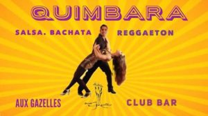 Quimbara, Salsa, Bachata, Reggaeton Party @ Aux Gazelles