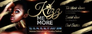Official - Kizz Me More Festival 2018 - 3rd Edition @ Novotel Warszawa Airport