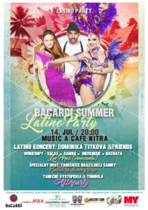Bacardi Latino Summer Party @ Music a Cafe Nitra