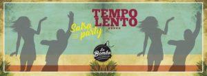 TEMPO LENTO - salsa pre každého @ La Bomba