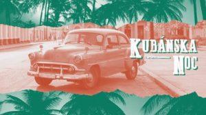 Kubánska noc @KC Dunaj~ @ KC Dunaj