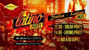 Salsa-Latino Night v Ministry of FUN /20.7.2019 @ Ministry of Fun