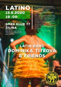 Latino Koncert v Žiline: Dominika Titková & Friends @ Smer Klub 77