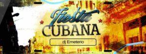 Fiesta Cubana ✪ DJ Emeterio @ La Bomba