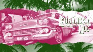 Kubánska noc @Dunaj~ @ KC Dunaj